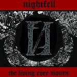 Nightfell - The Living Ever Mourn