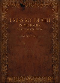 I Miss my Death - In Memories Presentation Show - Live In Kiev 2013
