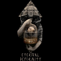 Eternal Deformity - No Way Out